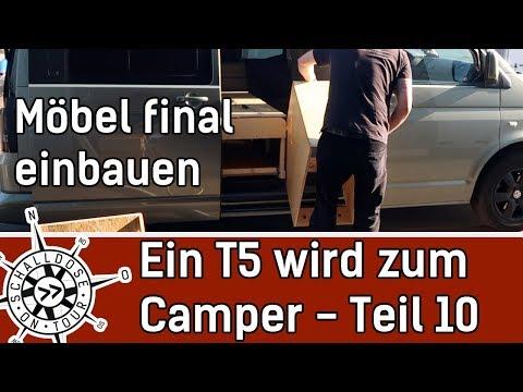 Umbau #10: Ein VW T5 wird zum Camper || Möbel final einbauen || SCHALLDOSE ON TOUR