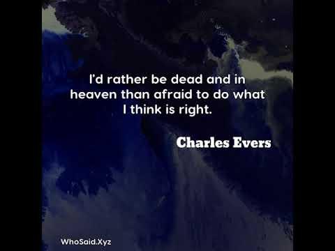 Charles Evers: I