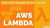 AWS Lambda API Gateway and Serverless