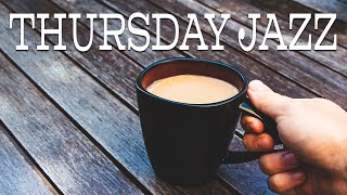 Thursday JAZZ : Smooth and Beautiful Instrumental Piano Bossa JAZZ Playlist For Work,Study