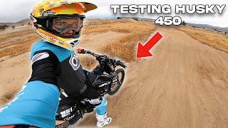 Testing The NEW Husky 450!!