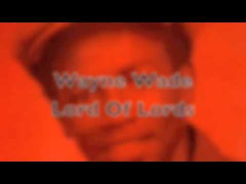 Wayne Wade - Lord Of Lords