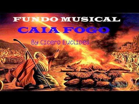 Fundo Musical Caia Fogo [Fernandinho] by Cicero Euclides