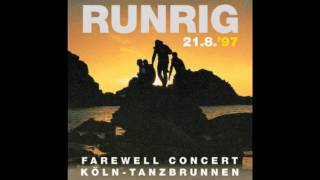 Runrig - Solus Na Maidainn/The Cutter.  Donnies farewell
