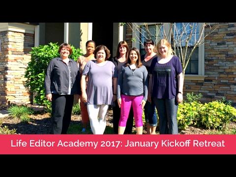 Life Editor Academy 2017: January Kickoff Retreat