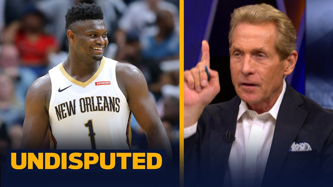 Zion Williamson is better than I thought he was — Skip Bayless | NBA