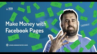 How to Make Money With a Facebook Page in 2020