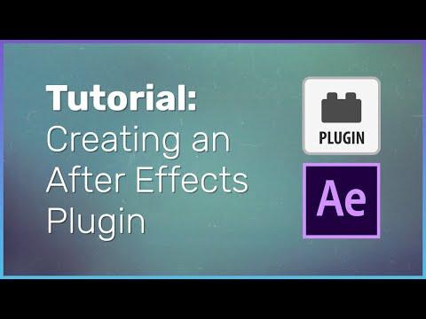 How To Create An After Effects Plugin - Development Tutorial