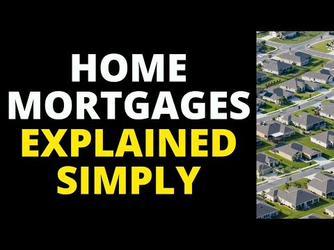 Home Mortgages For Dummies 101 (Explained Simply)