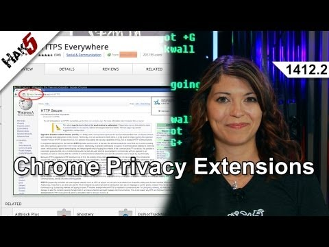 Hak5 1412.2, Chrome Privacy Extensions
