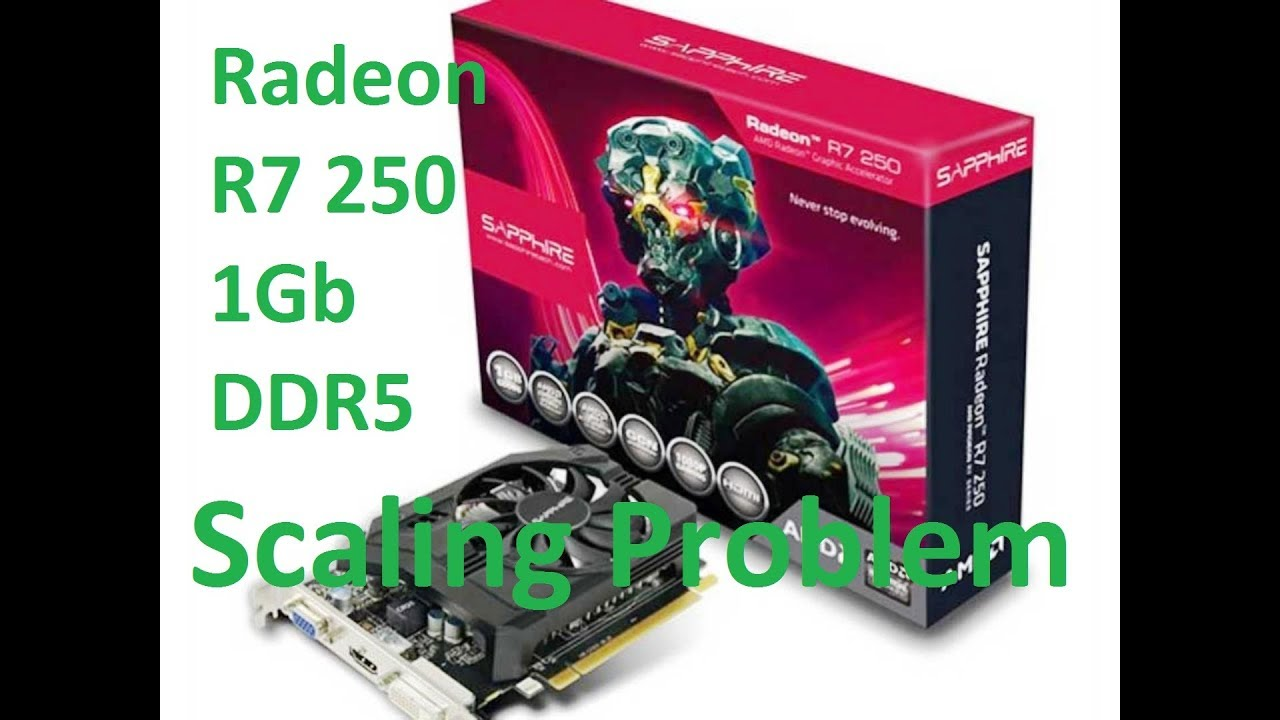 🏆 Asus r7 250 1gb gddr5 drivers | AMD Radeon R7 250 Graphics Driver