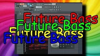 HOW TO FUTURE BASS