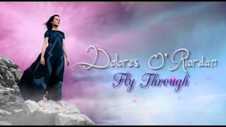 Dolores O'Riordan - Fly Through (Lyrics + Subtitulos)