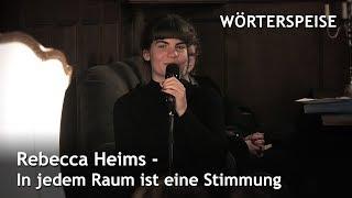 Rebecca Heims – In jedem Raum ist eine Stimmung