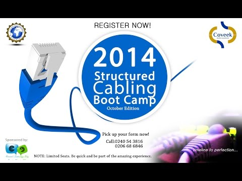2014 Structured Cabling Bootcamp - Coveek