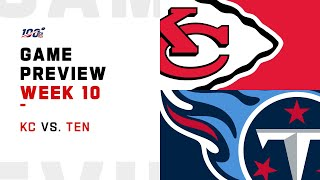 Kansas City Chiefs vs Tennessee Titans Week 10 NFL Game Preview
