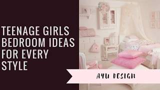 Teenage Girls Bedroom Ideas For Every Style