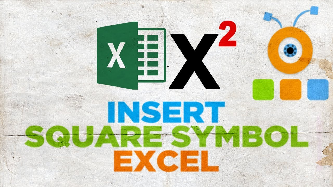 How To Type A Square Symbol In Excel How To Insert Square Symbol