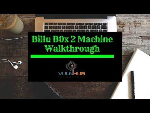 How to Break Billu Box 2 Machine on VulnHub: Video Writeup