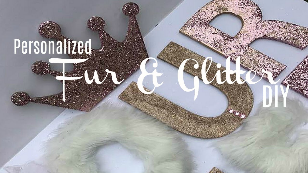 BLING  FUR WALL DECOR DIY  PERSONALIZED BABY SHOWER DIY  YouTube