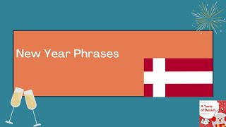 A Taste of Danish Phrases | The New Year