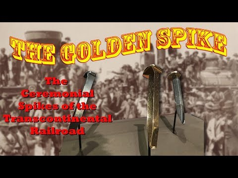 The Golden Spike - The Race to Promontory Exhibit