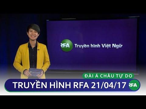 Tin tức thời sự sáng 21/04/2017 | RFA Vietnamese News