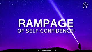 Abraham Hicks - RAMPAGE of Self Confidence (Brainwave Entrainment)