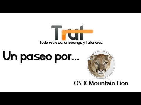 Un paseo por... OS X Mountain Lion