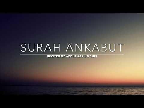 Surah Ankabut - سورة العنكبوت | Abdul Rashid Sufi | English Translation