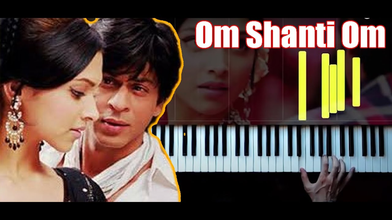 Download Om Shanti Om - Piano by VN