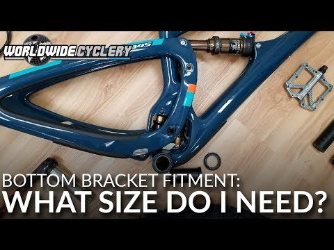 Bottom Bracket Fitment: What Size Do I Need? (Size DOES Matter