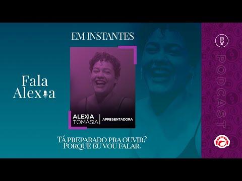 FALA ALEXIA - PODCAST