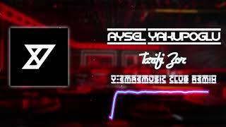 Aysel Yakupoğlu - Tarifi Zor -( Y-Emre Music Club Remix)