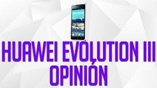 Huawei Evolution III Opinión