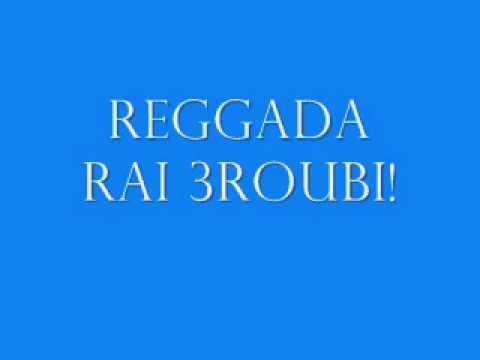 Reggada Rai 3roubi Best Songs Mix 2013
