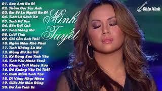 Album 20 Ca Khúc Hay Nhất Của Ca Sĩ Minh Tuyết 2017