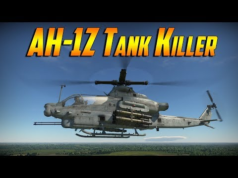War Thunder - AH-1Z Tank Killer