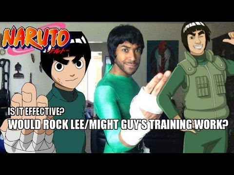 Would Rock Lee /Might Guy's FITNESS TRAINING Work?