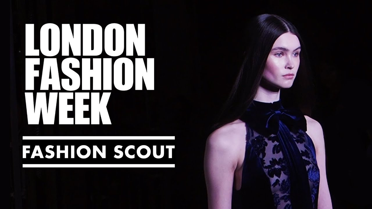 London Fashion Week Fashion Scout 2017