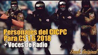 Video PACK DEL CICPC MAS RADIO PARA TU COUNTER STRIKE 1.6 (PERSONAJES + VOCES) download MP3, 3GP, MP4, WEBM, AVI, FLV September 2018