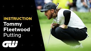 Tommy Fleetwood on Changing His Putting Style | Instruction | Golfing World