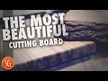 How to make the most beautiful cutting board from Sweet Gum