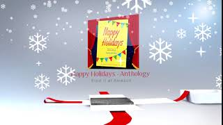 Happy Holidays - an anthology