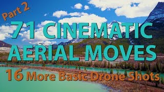 HowTo 16 of 71 Drone Cinematic Moves/Maneuvers/Techniques Tutorial+Controls
