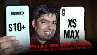 S10+ vs iPhone Xs MAX