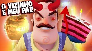 O ViZINHO É O MEU PAI!!! SOU O FILHO DO DIABO! (C/ PROVAS)   Hello Neighbor (NOVO)