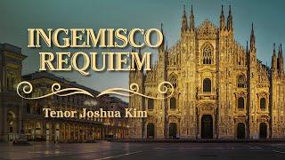 Ingemisco - Requiem - Verdi - Tenor Joshua Kim