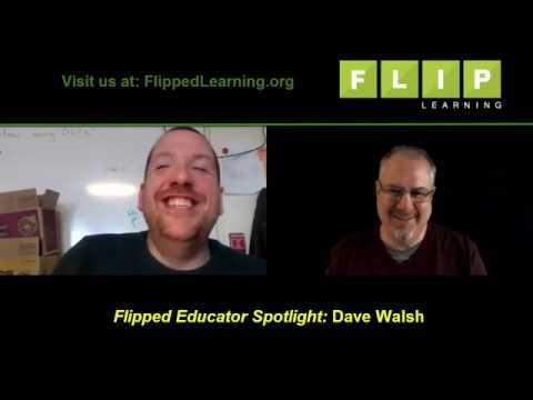 Flipped Educator Spotlight: Dave Walsh