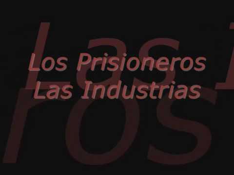 Los Prisioneros - Las Industrias. con letra